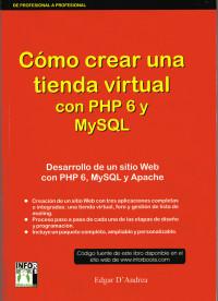 Cómo crear una tienda virtual con PHP 6 y MySQL